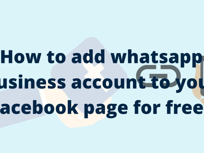 how to add whatsapp business account to your facebook page for free